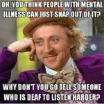 5 Awful Things I've Heard Others Say To People With Mental Illnesses -